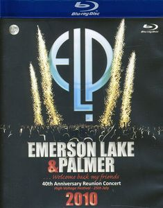 Emerson, Lake & Palmer: 40th Anniversary Reunion Concert 2010