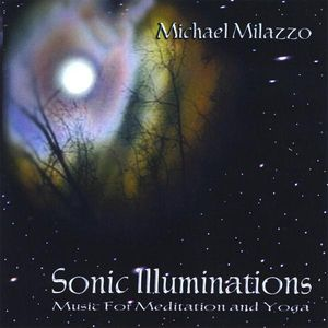 Sonic Illuminations-Music for Meditation