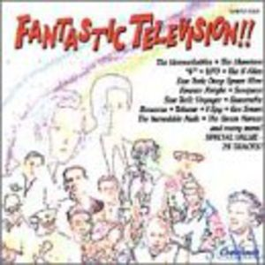 Fantastic Television: Great TV Music (Original Soundtrack)