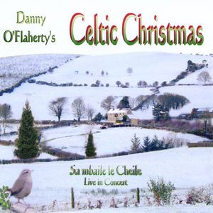 Celtic Christmas Live in Concert /  Various