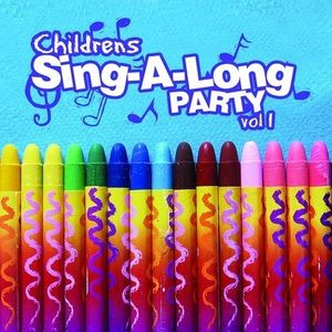 Childrens Sing-A-Long Party Vol. 1