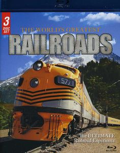 The World's Greatest Railroads