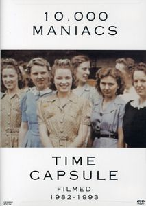 10,000 Maniacs: Time Capsule
