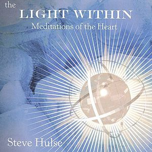 Light Within: Meditations of the Heart