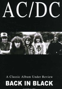 AC/ DC: A Classic Album Under Review: Back in Black