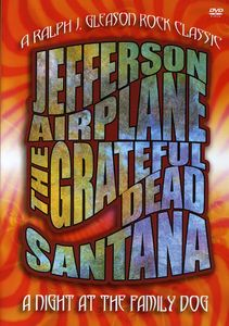 Night at the Family Dog 1970: Santana Grateful Dea