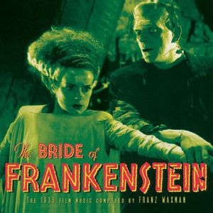 Bride of Frankenstein (Original Soundtrack) [Import]