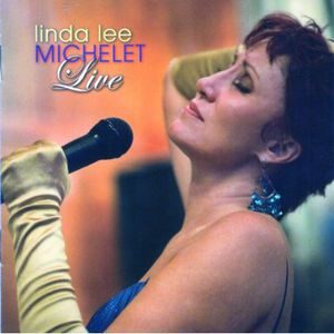 Linda Lee Michelet Live