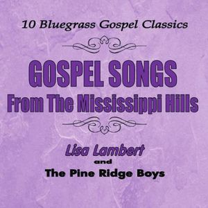 Gospel Songs from the Mississippi Hills