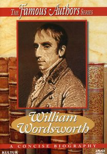 Famous Authors: William Wordsworth [Documentary]
