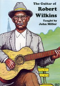 Guitar of Robert Wilkins