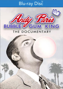 Andy Paris: Bubblegum King