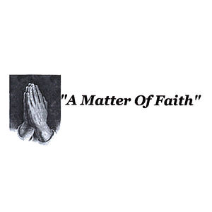 Matter of Faith