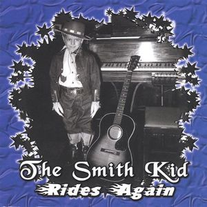 Smith Kid Rides Again