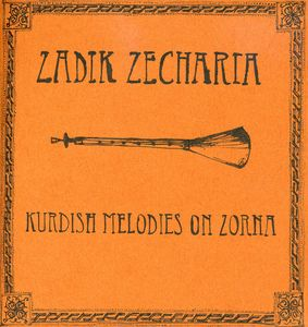 Kurdish Melodies On Zorna [Limited Edition][Reissue][Digipack]
