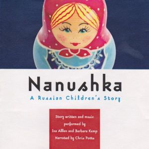 Nanushka: A Russian Children's Story