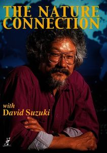 Nature Connection With David Suzuki