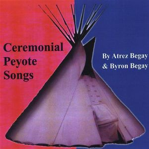 Ceremonial Peyote Songs