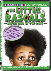 The Little Rascals: Superstars of Our Gang