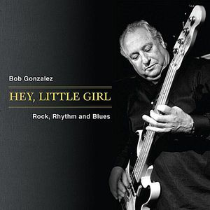 Hey Little Girl Rock Rhythm & Blues