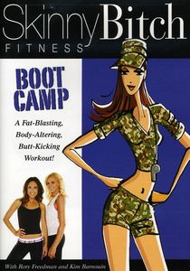 Skinny Bitch: Boot Camp