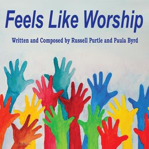 Feels Like Worship