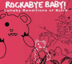 Lullaby Renditions Of Bjork