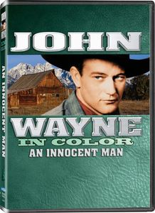 John Wayne In Color: An Innocent Man [AKA Sagebrush Trail] [FF]