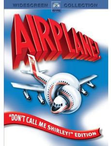 "Airplane! (""Don't Call Me Shirley"" Edition)"