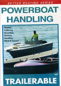 Powerboat Handling Trailering: Single Screw