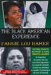 Fannie Lou Hamer: Voting Rights Activist & Civil