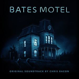 Bates Motel (Original Motion Picture Soundtrack)
