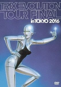 Trix Evolution Tour Final in Tokyo 2016 [Import]