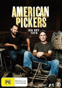 American Pickers: Big Boy Toys