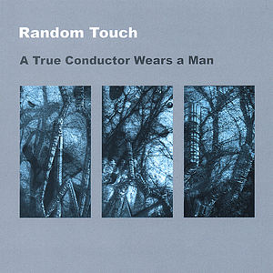 True Conductor Wears a Man