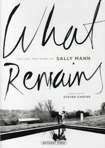 What Remains: The Life and Work of Sally Mann
