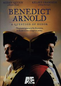 Benedict Arnold: Question of Honor