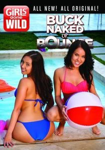 Girls Gone Wild: Buck Naked or Bounce
