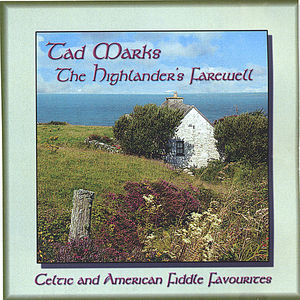 Celtic & American Fiddle Favourites: The Highlander