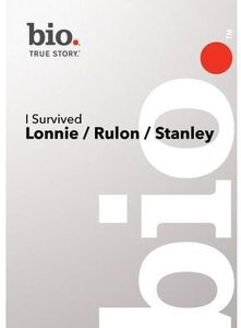 I Survived: Lonnie/ Rulon/ Stanley
