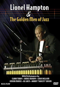 Lionel Hampton & the Golden Men of Jazz