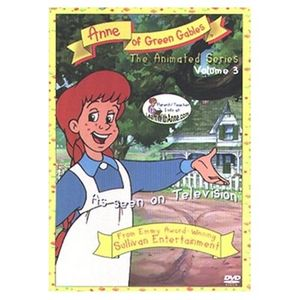 Anne of Green Gables: The Animated Series: Volume 3