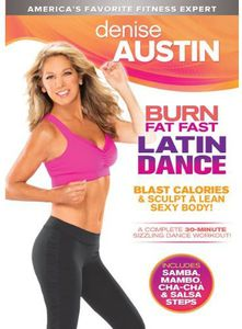 Denise Austin: Burn Fat Fast Latin Dance
