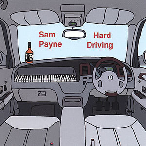 Payne, Sam : Hard Driving