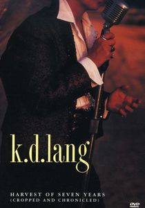 k.d. lang: Harvest of Seven Years (Cropped and Chronicled) [Import]