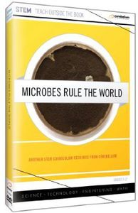 Microbes Rule the World