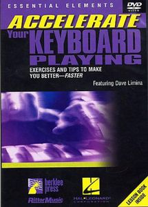 Accelerate Your Keyboard Playing [Instructional]