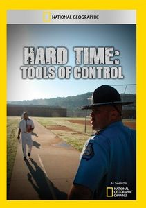 Hard Time: Tools of Control