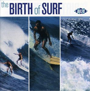 Birth of Surf /  Various [Import]