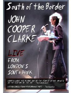 John Cooper Clarke in South of the Border [Import]